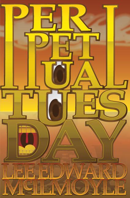 Perpetual Tuesday, a Dream of New York City (full novel)