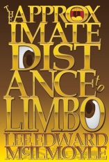The Approximate Distance to Limbo, a Dream of New York City (full novel)
