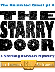 The Uninvited Guest pt 4: The Starry Door