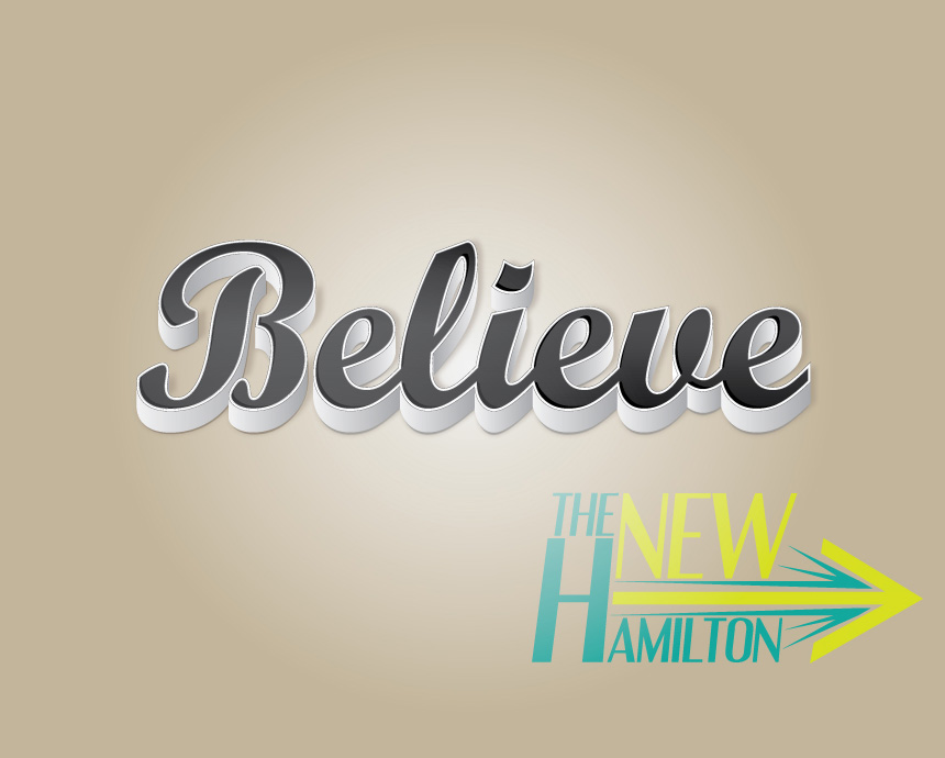 Believe - The New Hamilton