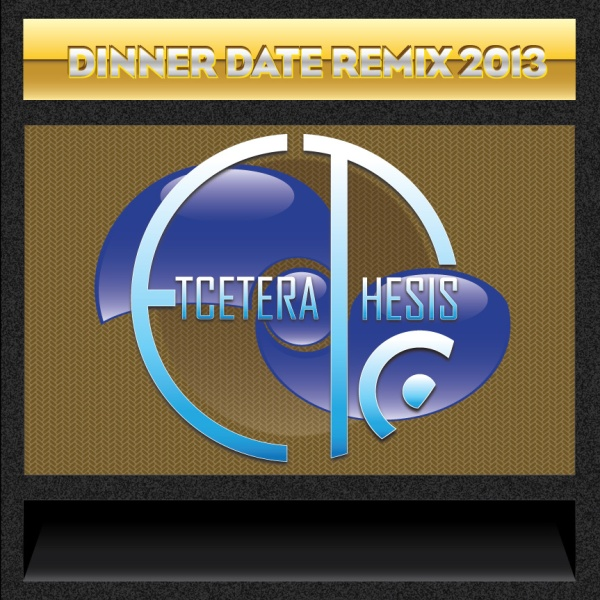 Dinner Date Remix 2013